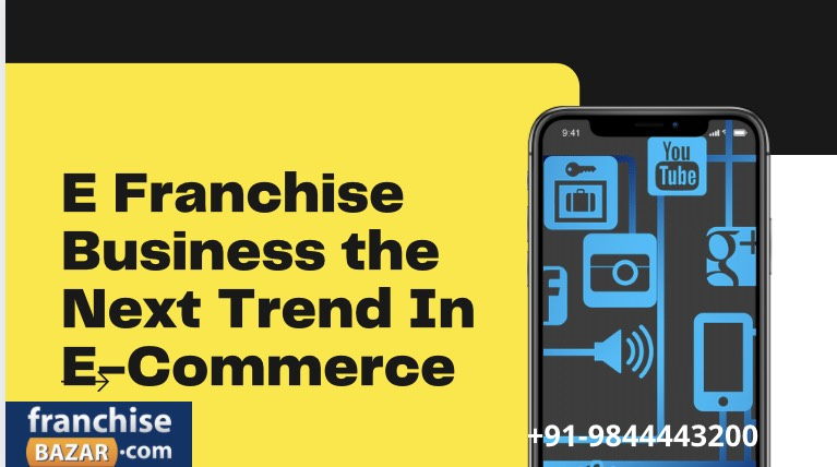 E-franchise business in india