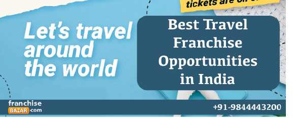 Best Travel Franchise Opportunities in india
