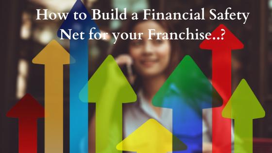Financial Safety For Franchiser