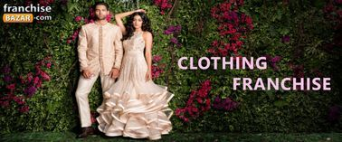 Best Clothing Franchise To Open Readymade Garments In India Company For